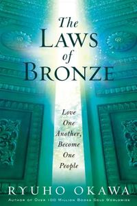 The Laws of Bronze
