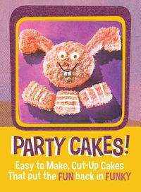 Party Cakes!!