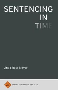 Sentencing in Time