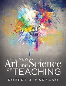 The New Art and Science of Teaching