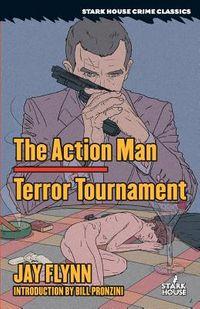 The Action Man / Terror Tournament