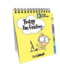 Today I'm Feeling . . .