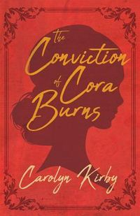The Conviction of Cora Burns