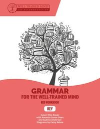 Grammar for the Well-Trained Mind Key to Red