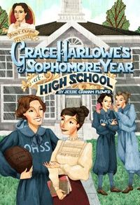 Grace Harlowe's Sophomore Year at High School
