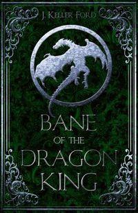 Bane of the Dragon King