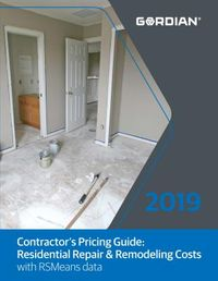 Contractor's Pricing Guide Residential Repair & Remodeling Costs With RSMeans Data 2019