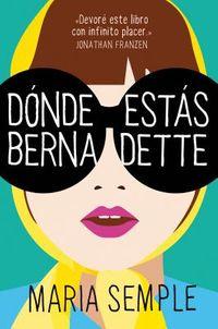 D?nde est?s Bernadette / Where'd You Go, Bernardette