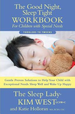 The Good Night, Sleep Tight Workbook for Children With Special Needs