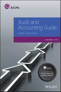 Audit and Accounting Guide: Health Care Entities, 2018