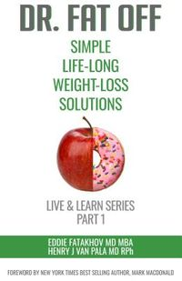 Dr. Fat Off Simple Life-Long Weight-Loss Solutions