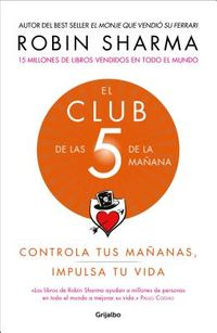 EL Club de las 5 de la ma?ana/ Club at 5 in the Morning