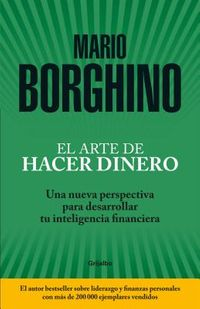El arte de hacer dinero/ The Art of Making Money