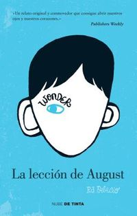 La lecci?n de August / The Lesson of August