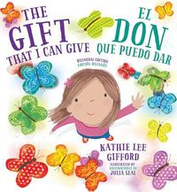 The Gift That I Can Give / El don que puedo dar