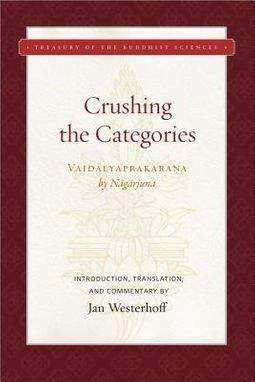 Crushing the Categories (Vaidalyaprakarana)