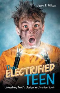 The Electrified Teen