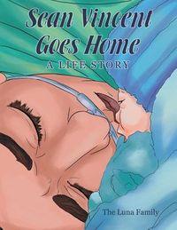 Sean Vincent Goes Home
