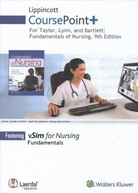 Taylor's Fundamentals of Nursing - Lippincott Coursepoint+