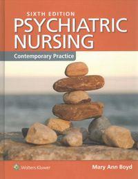 Psychiatric Nursing + Informatics and Nursing + Prep U for Boyd's Psychiatric Nursing