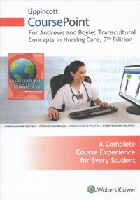 Transcultural Concepts in Nursing Care Lippincott Coursepoint Access Code