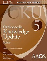 Orthopaedic Knowledge Update Spine 5