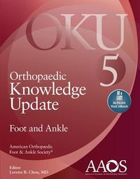 Orthopaedic Knowledge Update Foot and Ankle 5