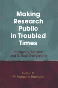 Making Research Public in Troubled Times