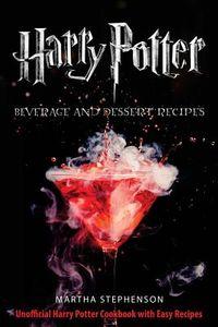Harry Potter Beverage and Dessert Recipes