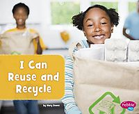 I Can Reuse and Recycle
