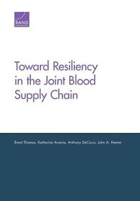 Toward Resiliency in the Joint Blood Supply Chain