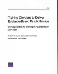 Training Clinicians to Deliver Evidence-Based Psychotherapy