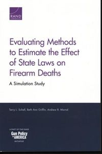 Evaluating Methods to Estimate the Effect of State Laws on Firearm Deaths