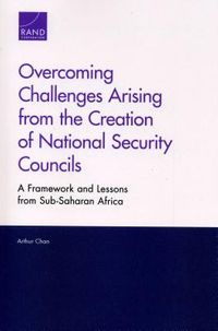 Overcoming Challenges Arising from the Creation of National Security Councils