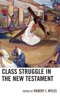 Class Struggle in the New Testament