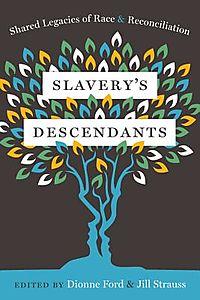 Slavery's Descendants