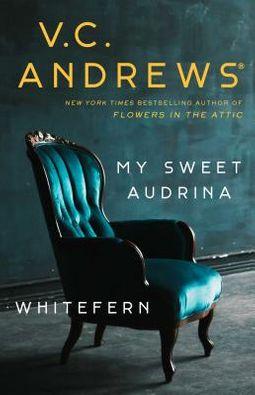 My Sweet Audrina / Whitefern