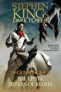 Stephen King's the Dark Tower the Gunslinger 2