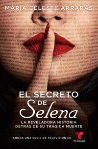 El Secreto de Selena / Selena's Secret
