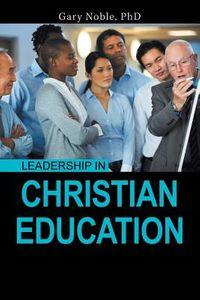 Leadership in Christian Education