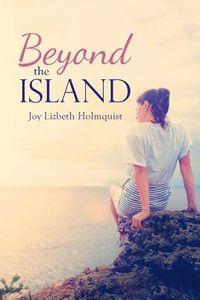 Beyond the Island