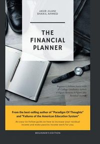 The Financial Planner Beginner?s Edition