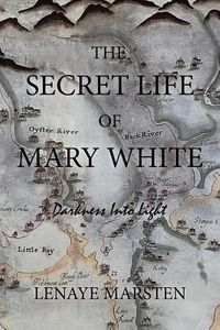 The Secret Life of Mary White