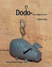 Dodo: the Unflighted Swine
