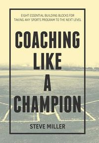 Coaching Like a Champion