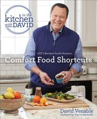 In the Kitchen With David Comfort Food Shortcuts