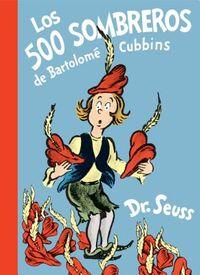 Los 500 sombreros de Bartolom? Cubbins/ The 500 Hats of Bartholomew Cubbins