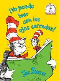 ?Yo puedo leer con los ojos cerrados! / I Can Read With My Eyes Shut!