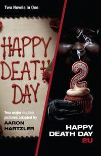 Happy Death Day / Happy Death Day 2U