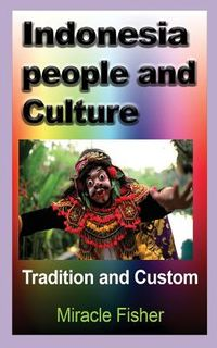 Indonesia People and Culture